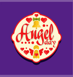 colorful logo or label for angel day celebration vector image
