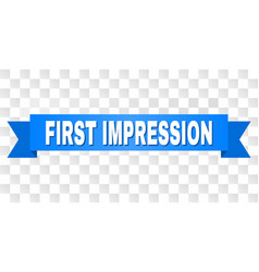 Blue stripe with first impression text vector