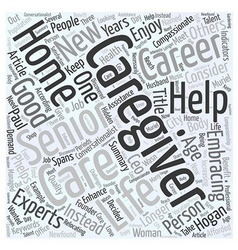 Embracing caregiving as a career word cloud vector