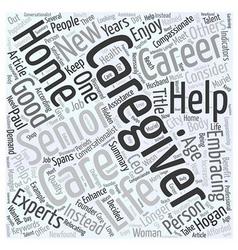 Embracing Caregiving As A Career Word Cloud vector
