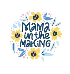 Mama in making hand drawn lettering vector