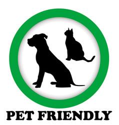 pet friendly sign vector image
