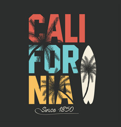 california surfing typography t-shirt graphics vector image