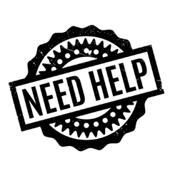 Need Help rubber stamp vector image