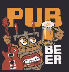 banner for music beer pub with funny wooden barrel vector image