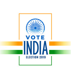 Election 2019 banner with tricolor indian flag vector