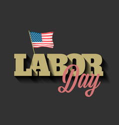 labor day banner with american flag vector image