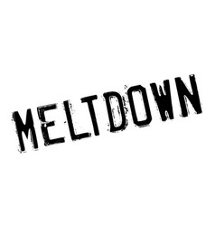 Meltdown rubber stamp vector
