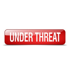 Under threat red square 3d realistic isolated web vector