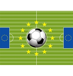 Football Soccer pitch and european flag vector image