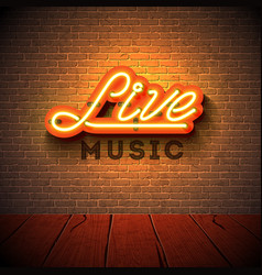 Live music neon sign with 3d signboard letter on vector
