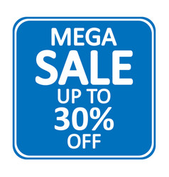 mega sale sign vector image