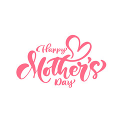 happy mothers day pink calligraphy text vector image
