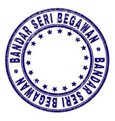 Grunge textured bandar seri begawan round stamp vector
