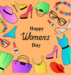 happy womens day female clothing and accessories vector image