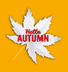 hello autumn fall leaf white monochrome autumn vector image