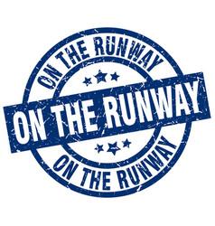 On the runway blue round grunge stamp vector