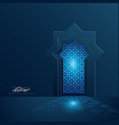 Ramadan kareem islamic light door background vector