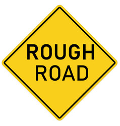 rough road warning sign on white background flat vector image