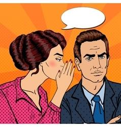 Woman Whispering Secret to her Husband Pop Art vector image