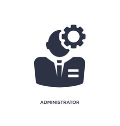 Administrator icon on white background simple vector