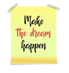 Card with text make the dream happen vector