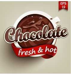 Hot and fresh chocolate vector