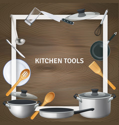realistic kitchen tools frame background vector image