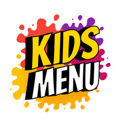 Kids menu banner with inscription on backdrop vector