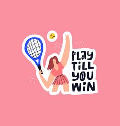 Play till win hand drawn lettering vector