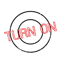 Turn on rubber stamp vector