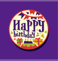 Colorful happy birthday sticker or label vector