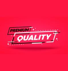 modern premium quality label vector image