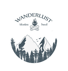 Wanderlust label with forest scene and campfire vector
