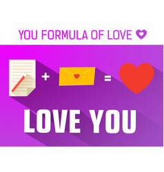 you formula of love concept vector image