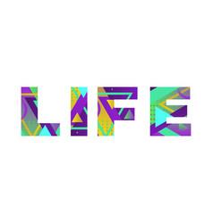 Life concept retro colorful word art vector