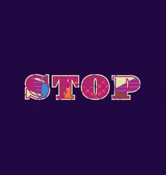 Stop concept word art vector