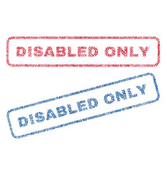 Disabled only textile stamps vector