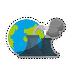 Sticker earth planet with polluction factory vector