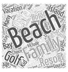 Family Beach Vacation Ideas Word Cloud Concept vector image vector image