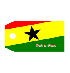 Ghana flag on price tag with word made in ghana vector