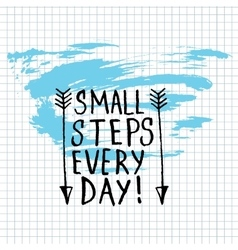 Small Steps Every Day lettering calligraphy vector