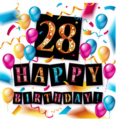 28 th birthday celebration greeting card vector image