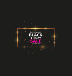 glowing magic square frame black friday vector image