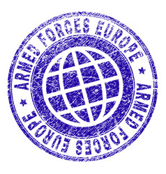 Grunge textured armed forces europe stamp seal vector