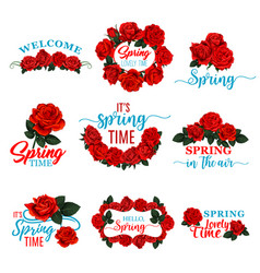Hello spring floral frame icon of red rose flower vector
