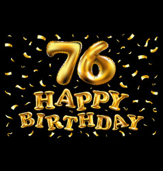 happy birthday 76th celebration gold balloons and vector image