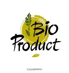 Hand-sketched typographic element Bio product - vector image