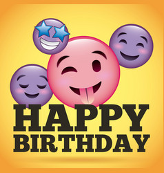 happy birthday smile emoji happy tongue out vector image