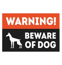 beware dog red and black warning sign vector image